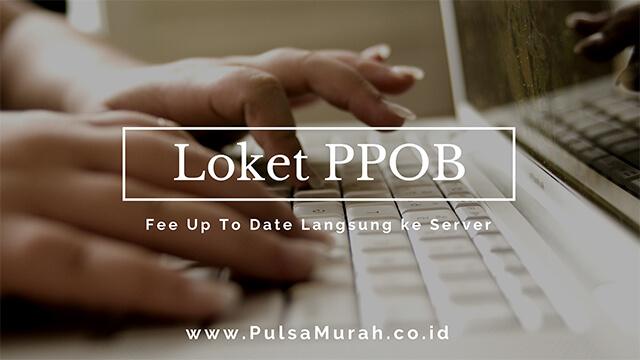 loket ppob, loket ppob terlengkap, fee loket ppob